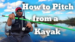 How to Pitch from a Kayak - Kayak Bass Fishing