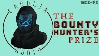 ASMR Voice: The Bounty Hunter's Prize (Part 1) [M4F] [Sci-fi] [Space]