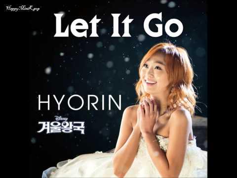 HyoRin- Let It Go (Frozen OST) (Full Audio/MP3 DL)