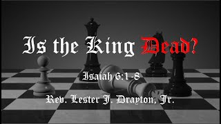Is the King Dead?