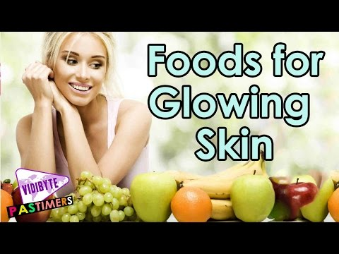 10 Vegetables and Fruits for Glowing Skin and Body || Beauty Tips