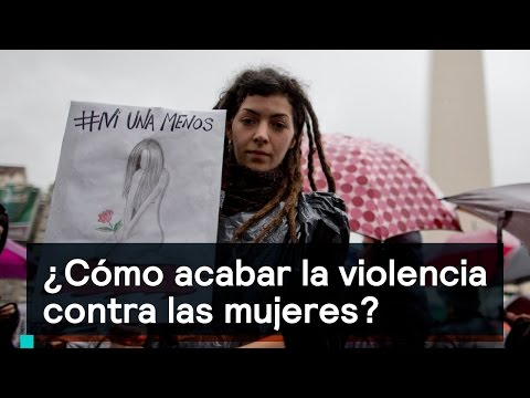 ¿Cómo erradicar la violencia contra las mujeres? - Si Me Dicen No Vengo
