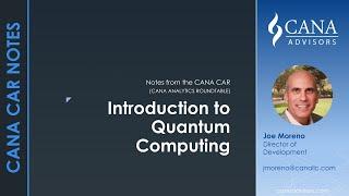 CANA CAR Notes - Intro to Quantum Computing