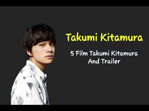5 Film Takumi Kitamura And Trailer
