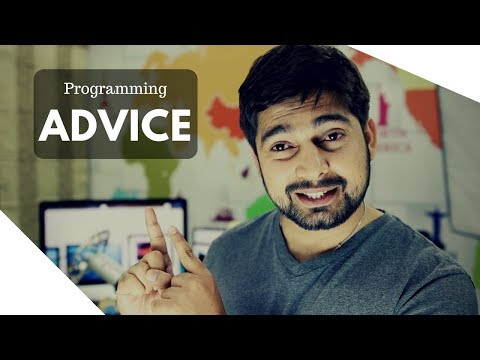 Programming advice by everyone - Confused ?