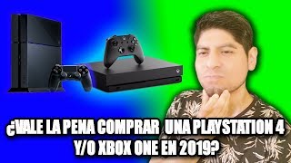 #playstation4 #xboxone PLAYSTATION 4 ¿VALE LA PENA COMPRAR  UNA PLAYSTATION 4 Y/O XBOX ONE EN 2019?