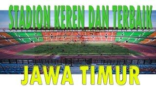 14 STADION KEREN dan TERBAIK DI JAWA TIMUR - Stafaband