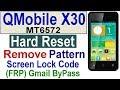 QMobile X30 HARD RESET, GMAIL BYPASS, REMOVE FRP, Screen Lock Code, Q Mobile X30 Hard Reset