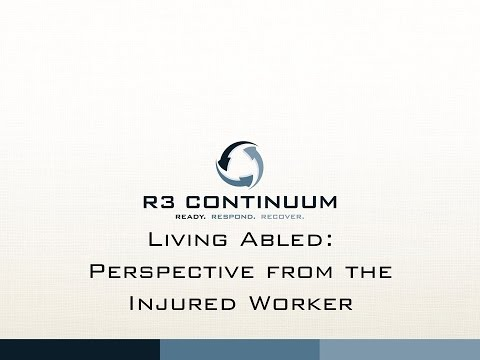Living Abled - Perspective from the Injured Worker