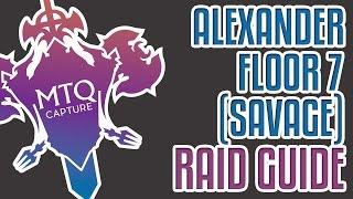 alexander 7 savage guide ffxiv heavensward