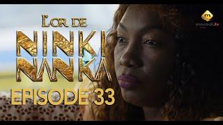 Série - L'or de Ninki Nanka - Episode 33