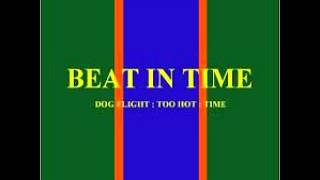 BEAT IN TIME - DOG FLIGHT (ENERGY MIX) 1989