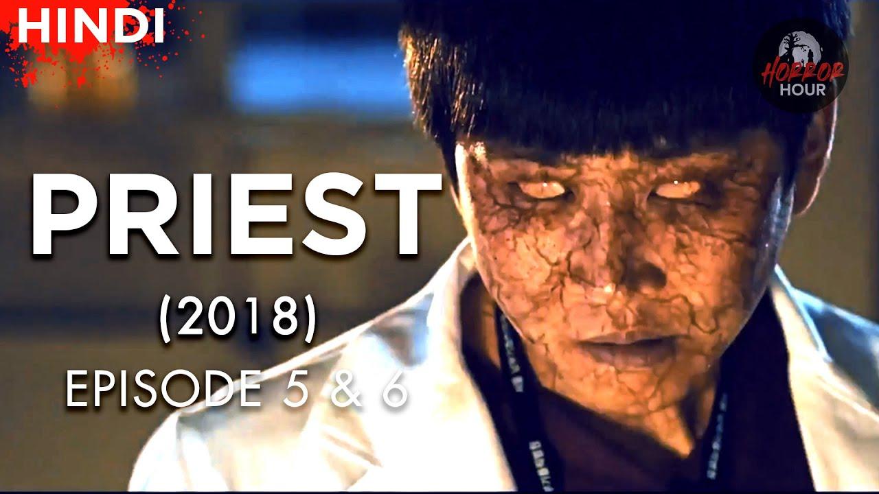Priest (2018) Korean Drama  Episode 5 & 6  Explained in Hindi   Horror Hour   Korean Horror