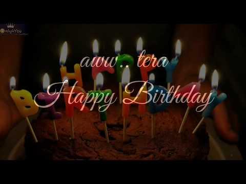 aww-tera-happy-birthday🎂-happy-birthday-whatsapp-status