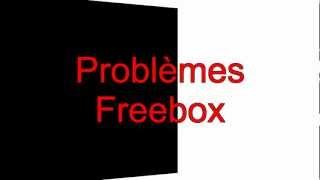 Freebox freebox hd problèmes fournisseur d'accès internet free adsl