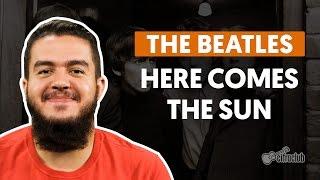 Here Comes The Sun - The Beatles (aula de violão completa)