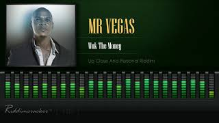 Mr Vegas - Wuk The Money (Up Close And Personal Riddim) [HD]