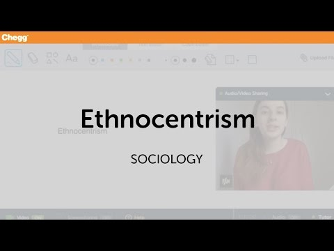 Ethnocentrism | Sociology | Chegg Tutors