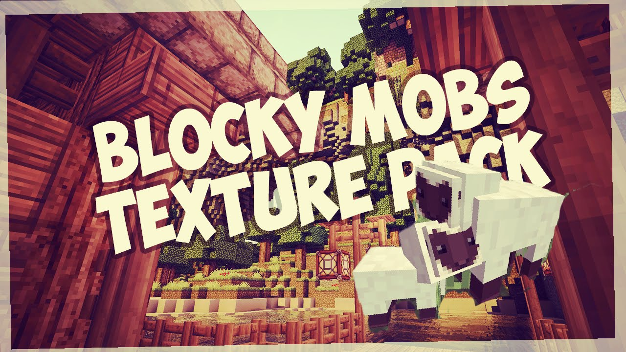 blocky mobs texture pack