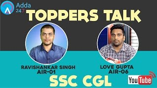 TOPPERS TALK: SSC CGL:  Ravishankar Singh (AIR-1) & Love Gupta (AIR-6) Video