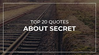 Notable And Famous Secrets Quotes