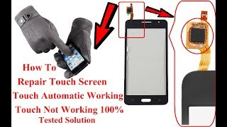 How To Repair Touch Screen Not Working Solution / Touch Screen Automatic Working Solution