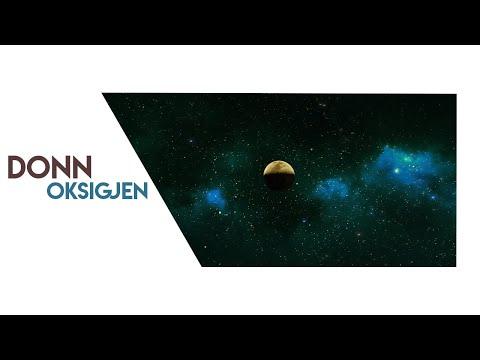 Donn - Oksigjen (Official Video)