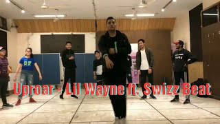 Harsh Kumar | Uproar - Lil Wayne ft. Swizz Beatz | Dance Choreography