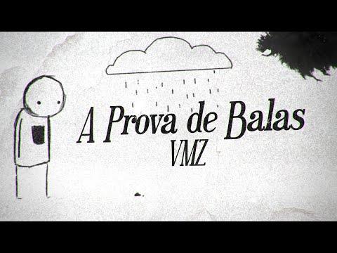 VMZ - A Prova de Balas