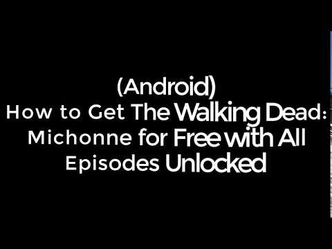 (Android) How to Get The Walking Dead: Michonne for Free with all Episodes