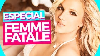 ESPECIAL: FEMME FATALE 💃| #BritneyZone33