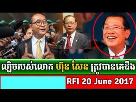 Cambodia News Today: RFI Radio France International Khmer Morning Tuesday 06/20/2017