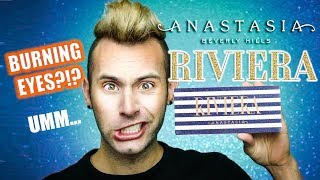 BURNING EYES?!? ABH RIVIERA Palette Review | BUT IS IT GORGEOUS?
