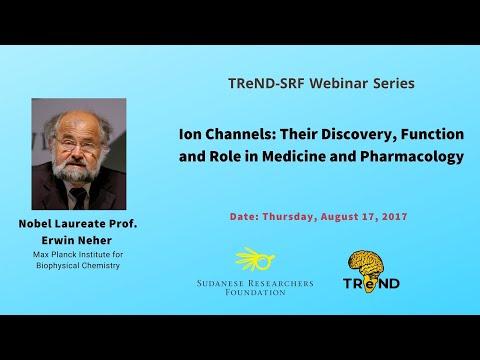 TReND - SRF webinar series│Ion Channels│Nobel Laureate Prof. Erwin Neher