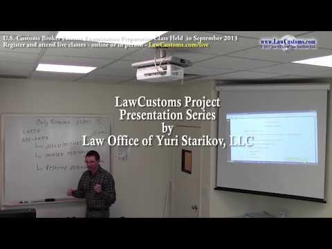 Part 1: Customs (CBP) Duty Drawback (September 2013 Lecture)