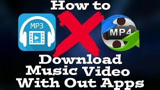 Download How to Download MP3,MP4 on IPHONE AND ANDROID No Apps Needed