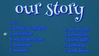 Our story lagu koleksi