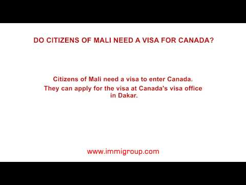 Do citizens of Mali need a visa for Canada?