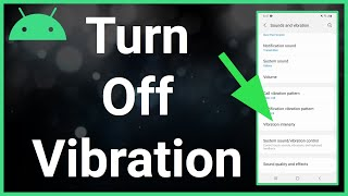 How To Turn Off Vibration (On Android)