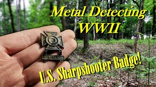 Metal Dedecting WW2 - STUNNING FIND - WWII U.S. Sharpshooter BADGE! DANGEROUS find in the Forest!