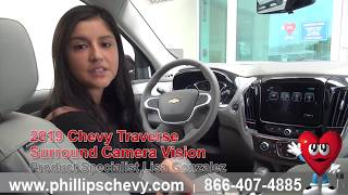 2019 Chevy Traverse Surround Camera Vision at Phillips Chevrolet