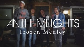 Frozen Medley | Anthem Lights Mashup