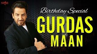 Gurdas Maan Birthday Special | Top Punjabi Hits of Living Legend Gurdas Maan | New Songs 2017