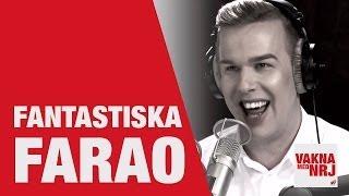Farao: En natt i Gustavsberg - VAKNA MED NRJ