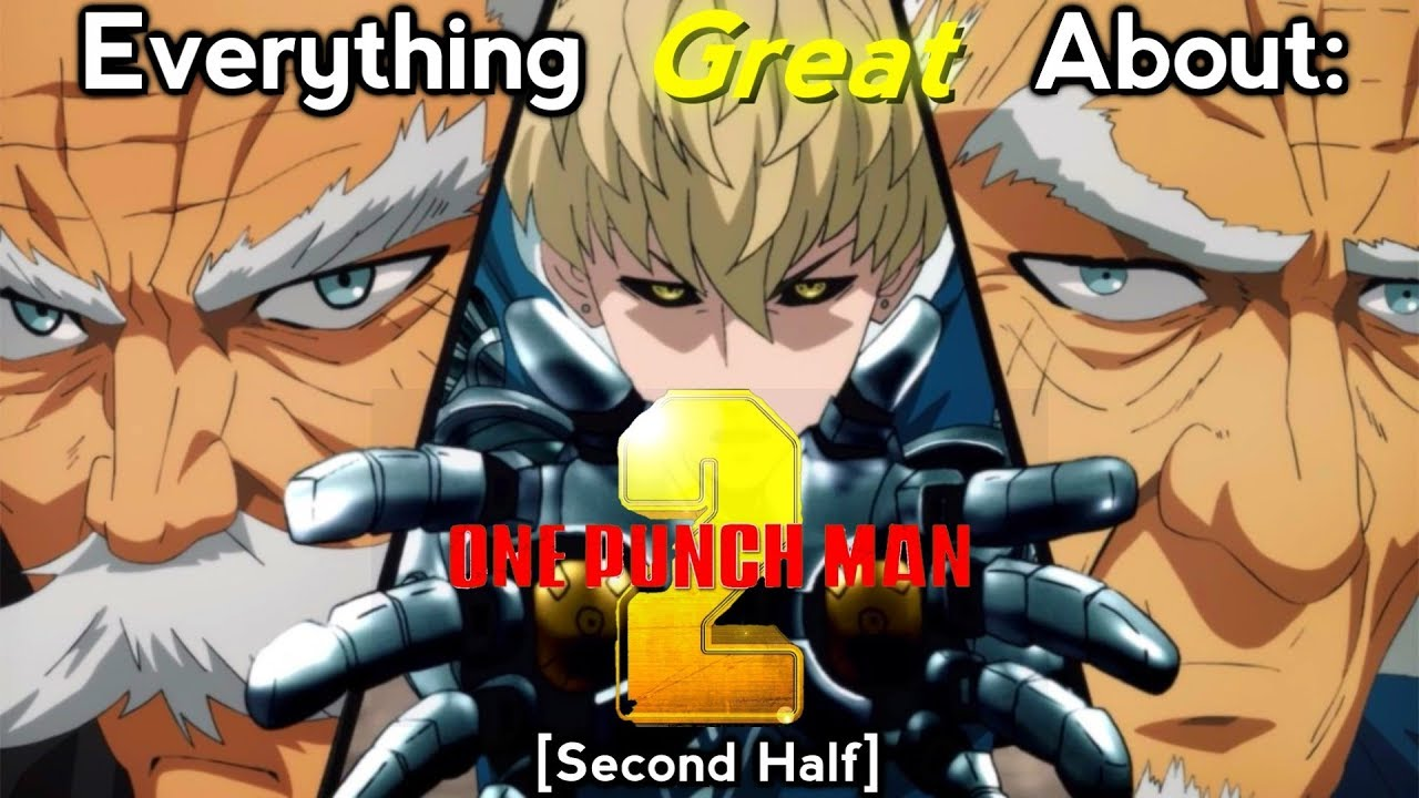 Everything Great About: One Punch Man | Season 2 | Second Half