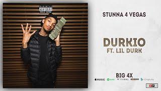 Stunna 4 Vegas - Durkio Ft. Lil Durk (BIG 4x)