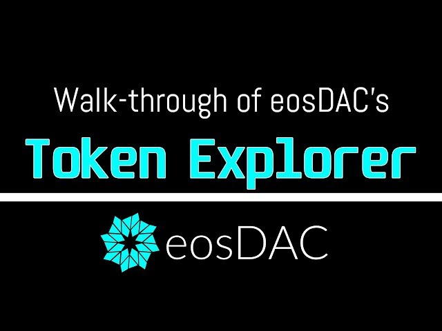 Walk-through of eosDAC's Token Explorer