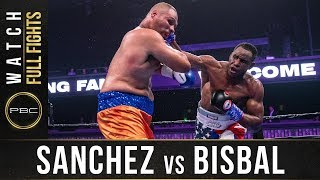 Sanchez vs Bisbal Full Fight: August 31, 2019 - PBC on FOX
