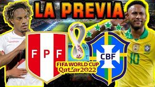LA PREVIA 🔴 Perú vs Brasil  🔴 Clasificatorias Sudamericanas Qatar 2022 | Eliminatorias CONMEBOL