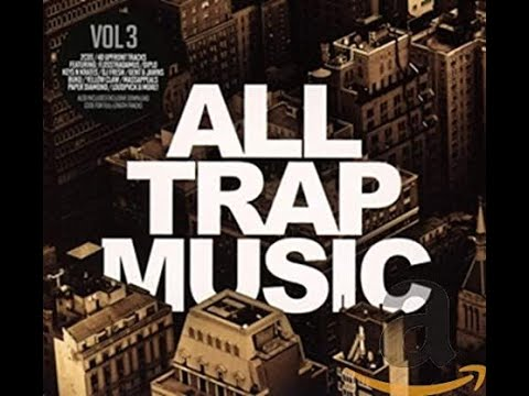 All Trap Music Vol 3 - JiKay DJ Continuous Mix